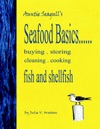 Seafood BasicsBuying  Storing  Cleaning  Cooking Fish And Shellfish