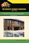 The Jamaican-Canadian Association 1962-2012