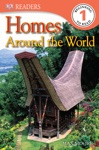 DK Readers Homes Around The World Enhanced Edition