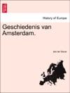 Geschiedenis Van Amsterdam EERSTE STUK