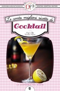 Le cento migliori ricette di cocktail Book Cover