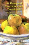 101 Therapeutic Illustrations And Devotionals