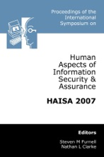 Proceedings Of The International Symposium On Human Aspects Of Information Security & Assurance Haisa 2007