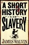 A Short History Of Slavery