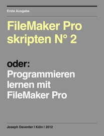 FileMaker Pro skripten N° 2 - Joseph Deventer