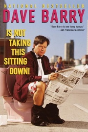 Dave Barry Is Not Taking This Sitting Down PDF Download