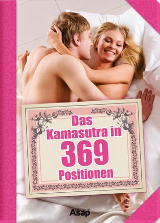 Das Kamasutra in 369 Positionen - Annie Sens