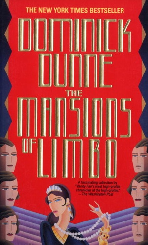 Dominick Dunne - The Mansions of Limbo