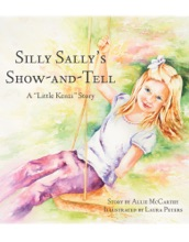 Silly Sally's Show-and Tell: A