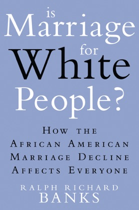 Is Marriage for White People? image