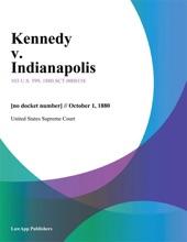 Kennedy V. Indianapolis