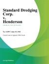 Standard Dredging Corp V Henderson