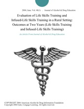 Evaluation of Life Skills Training and Infused-Life Skills Training in a Rural Setting: Outcomes at Two Years (Life Skills Training and Infused-Life Skills Training)