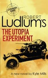 ROBERT LUDLUMS THE UTOPIA EXPERIMENT