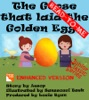 The Goose That Laid The Golden Eggs (Read To Me)