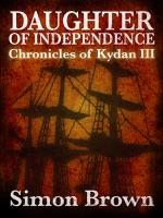 Daughter of Independence: The Chronicles of Kydan 3
