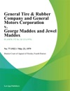 General Tire  Rubber Company And General Motors Corporation V George Maddox And Jewel Maddox