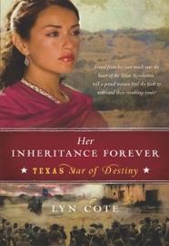 Her Inheritance Forever Texas Star Of Destiny Book 2
