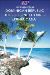 Dominican Republic - The Coconut Coast & Punta Cana