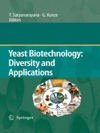 Yeast Biotechnology Diversity And Applications