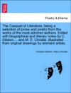 The Casquet Of Literature Being A Selection Of Prose And Poetry From The Works Of The Most Admired Authors Edited With Biographical And Literary Notes By C Gibbon  And M E Christie Illustrated From Original Drawings By Eminent Artists Vol V