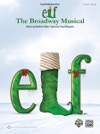 Elf The Broadway Musical Vocal Selections From