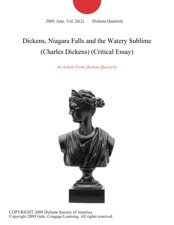 Dickens Niagara Falls And The Watery Sublime Charles Dickens Critical  Essay By Dickens Quarterly On Apple Books Dickens Niagara Falls And The Watery Sublime Charles Dickens Critical  Essay My Mother Essay In English also Topic For English Essay  Essay On Terrorism In English
