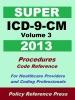 2013 Super ICD-9-CM Volume 3 (Procedures)