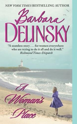 Barbara Delinsky - A Woman's Place