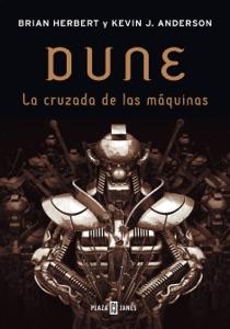 La cruzada de las máquinas (Leyendas de Dune 2) Book Cover