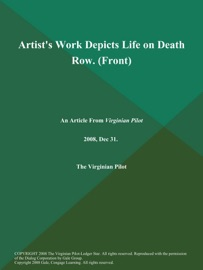 Artist S Work Depicts Life On Death Row Front