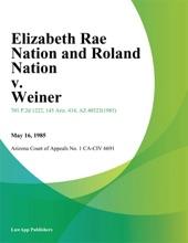 Elizabeth Rae Nation And Roland Nation V. Weiner