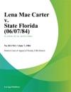 Lena Mae Carter V State Florida