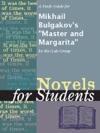 A Study Guide For Mikhail Bulgakovs Master And Margarita