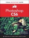 Photoshop CS6 Visual QuickStart Guide