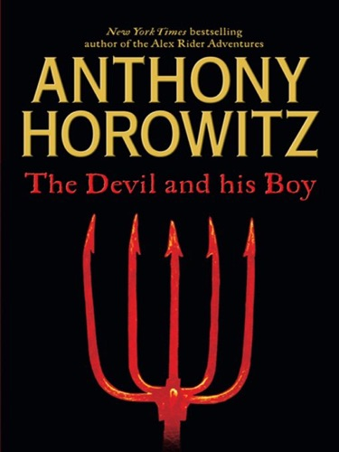 Anthony Horowitz - The Devil and His Boy