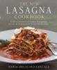 The New Lasagna Cookbook