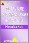Your 5-Minute Metaphysical Power Healing Guide Headaches