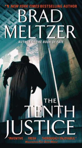 Brad Meltzer - The Tenth Justice
