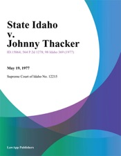 Download State Idaho v. Johnny Thacker