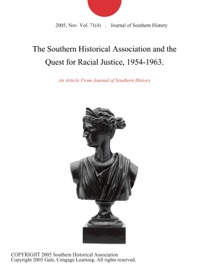 The Southern Historical Association And The Quest For Racial Justice 1954 1963
