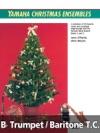 Yamaha Christmas Ensembles Trumpet  Baritone TC