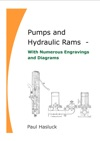 Pumps And Hydraulic Rams With Numerous Engravings And Diagrams Paul Hasluck