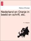 Nederland En Oranje In Beeld En Schrift Etc Derde Deel