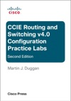 CCIE Routing And Switching V40 Configuration Practice Labs 2e