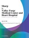 Sharp V Valley Forge Medical Center And Heart Hospital