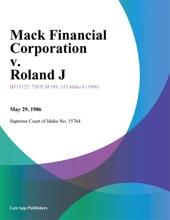 Mack Financial Corporation V. Roland J