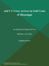AT&T U-Verse Arrives On Gulf Coast Of Mississippi