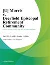 U Morris V Deerfield Episcopal Retirement Community