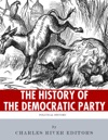 The History Of The Democratic Party A Political Primer